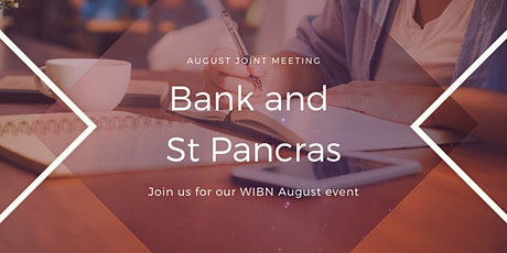 WIBN Joint Meeting for Bank & St Pancras - August tickets