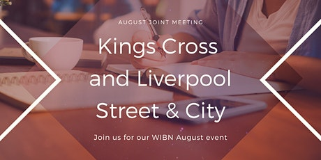 WIBN Joint Meeting for Kings Cross and Liverpool Street & City  - August tickets