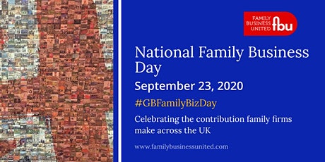 National Family Business Day 2020 #GBFamilyBizDay tickets