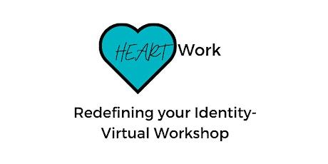 Who am I? Redefining Your Identity Virtual Workshop entradas