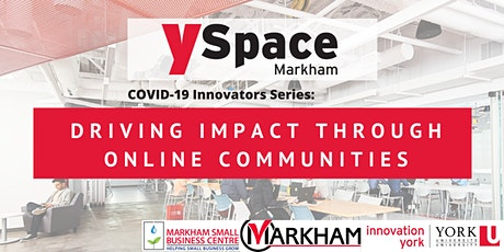COVID-19 Innovators Series: Driving Impact Through Online Communities tickets