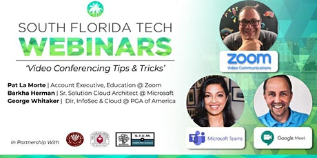 SUMMER SERIES WEBINAR | 'Video Conferencing Tips & Tricks' tickets