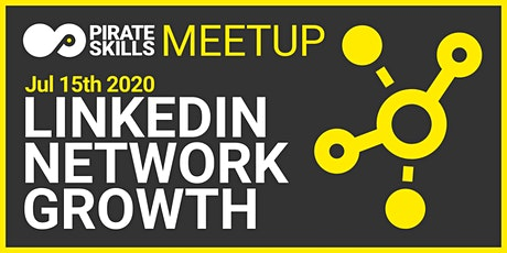 Growing your LinkedIn Network | Online Meetup billets