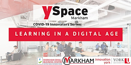 COVID-19 Innovators Series: Learning in a Digital Age tickets