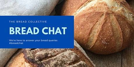 Bread Chat - Yeast tickets