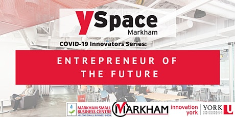 COVID-19 Innovators Series: Entrepreneur of the Future tickets
