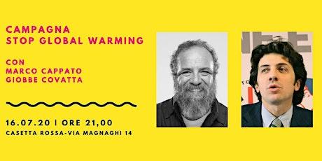 Covatta e Cappato per la campagna stop global warm biglietti