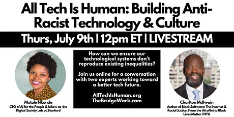 All Tech Is Human: Building Anti-Racist Technology & Culture tickets