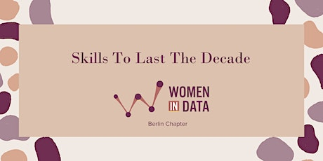 Skills To Last A Decade - Berlin Chapter tickets