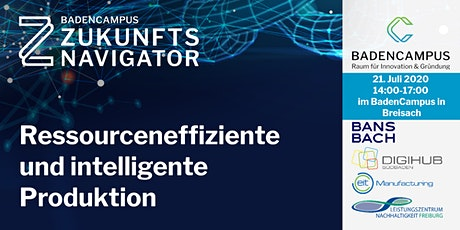 Zukunftsnavigator #3: Ressourceneffiziente und intelligente Produktion tickets