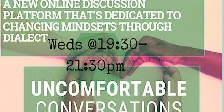 Uncomfortable conversations tickets