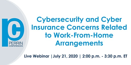 Cybersecurity and Cyber Insurance Concerns Related to Work-From-Home Arrangements  tickets