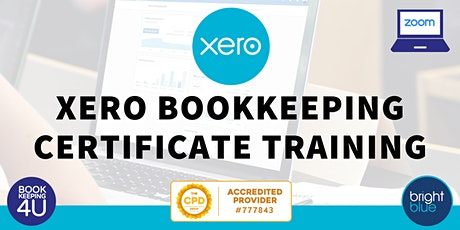 Xero Bookkeeping Certificate Online Training tickets