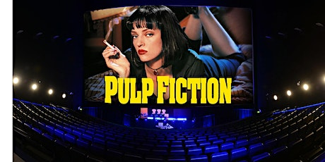 Pulp Fiction + Drinks (Friday 31st July - Doors 6.45) tickets