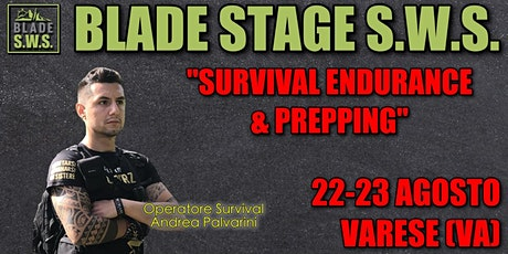 BLADE STAGE S.W.S. - SURVIVAL ENDURANCE & PREPPING tickets