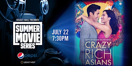 Pepsi Summer Movie Series: Crazy Rich Asians tickets