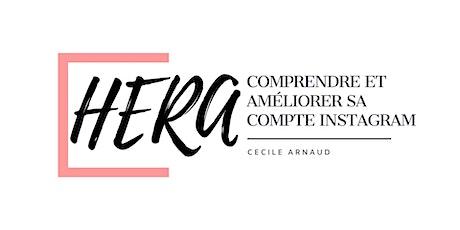 Les Ateliers d'Hera - Comprendre et Améliorer son profil Instagram ! billets