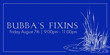 Bubba's Fixins (5 Course Dinner) Event tickets