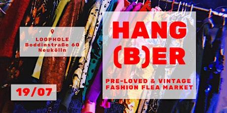 #HANGBER // vintage & pre-loved fashion flea market tickets