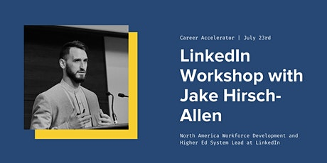 LinkedIn Workshop with Jake Hirsch-Allen tickets