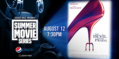Pepsi Summer Movie Series: The Devil Wears Prada tickets