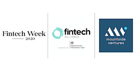 Raise your Game: FinTech Alliance | Mountside Ventures | FinTech Week 2020 tickets