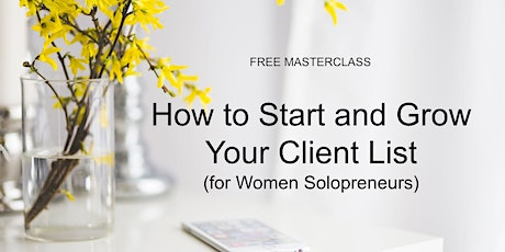 FREE Webinar: How to Start and Grow Your Client List billets