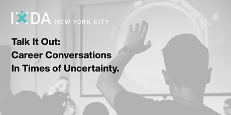 Talk It Out: Career Conversations In Times of Uncertainty Tickets