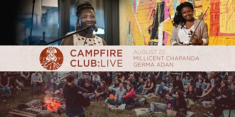 Campfire Club: London | Millicent Chapanda, Germa Adan tickets
