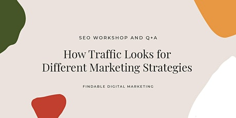 Web Traffic & Different Marketing Strategies (Facebook Live) tickets