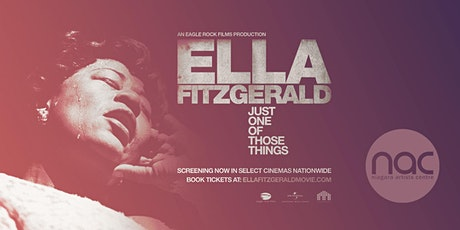 Ella Fitzgerald: Just One of Those Things  //  NAC Nomadic Cinema tickets