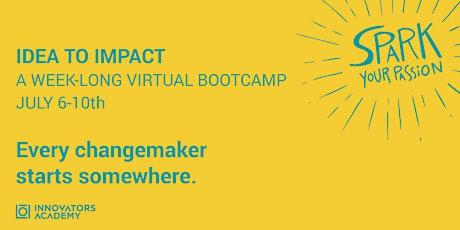 IDEA TO IMPACT: Virtual Summer Camp Edition tickets