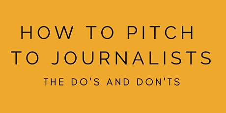 Covid Special: How To Pitch Like a Pro to Journalists tickets