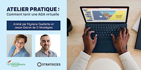 Atelier pratique - Comment tenir une AGA virtuelle billets
