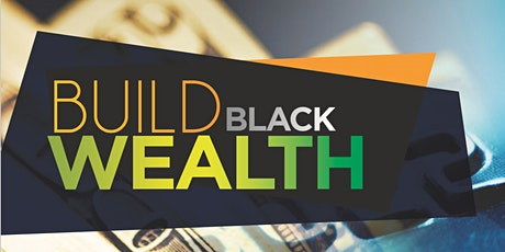 Building Black Wealth Monthly Series billets