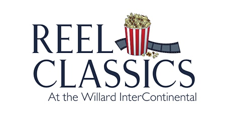 Reel Classics at The Willard: A Movie & Dinner Event - GREASE tickets