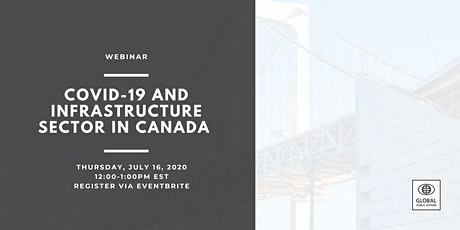 Webinar: COVID-19 and Infrastructure Sector in Canada tickets