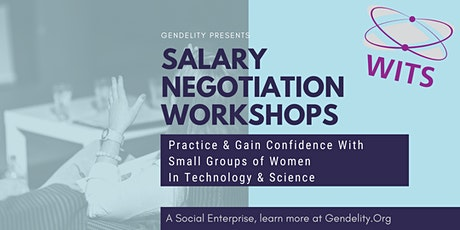 Salary Negotiation With Women In Technology & Science  - 3 Tuesdays Online tickets
