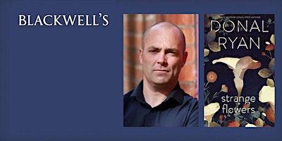 Join award-winning author Donal Ryan ...
