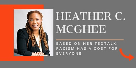 Heather C. McGhee: Racism Has A Cost For Everyone tickets
