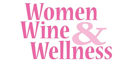 Arvada Women Wine and Wellness tickets