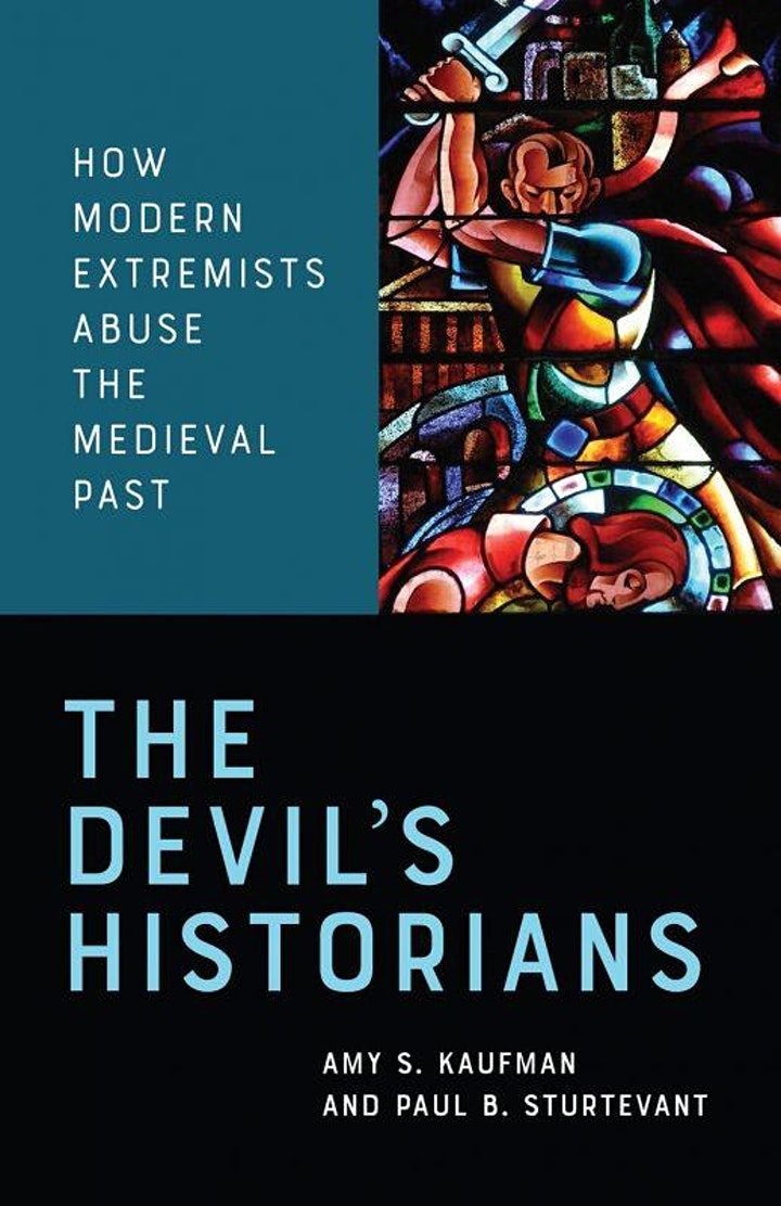 The Devil's Historians: How Modern Extremists Abuse the Medieval Past image