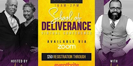 School of Deliverance tickets