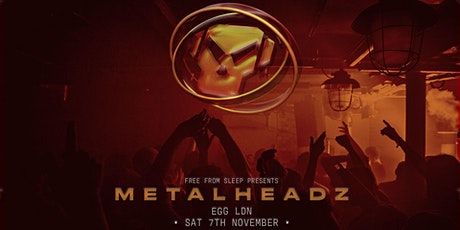 Metalheadz – London tickets