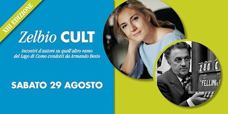 Zelbio Cult: Amarcord FELLINI con CRISTINA BATTOCLETTI biglietti