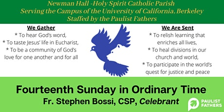 5:00pm Mass for Sunday of the 14th Week of Ordinary Time tickets