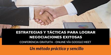 Estrategias y Tácticas para lograr Negociaciones exitosas entradas
