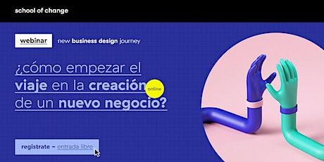 ¿cómo empezar el viaje en la creación de un nuevo negocio? entradas