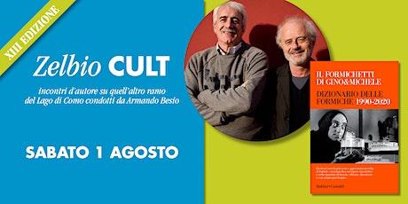 Zelbio Cult: GINO & MICHELE biglietti
