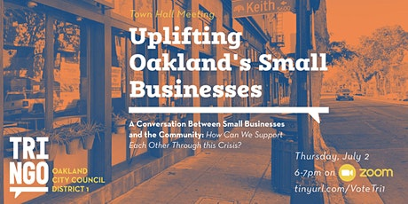 Community Forum: Uplifting Oakland's Small Businesses tickets